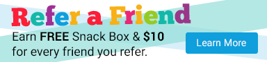 Refer A Friend. Earn FREE Snack Box and $10 for every friend you refer