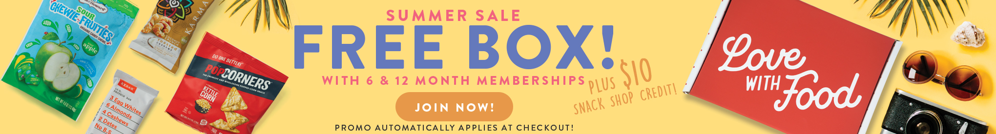 SUMMER SALE Get $10 shopping credit and a free box when you join for 6 or 12 months. PROMO APPLIES AUTOMATICALLY AT CHECKOUT. Hurry! Offer ends 7/7/19