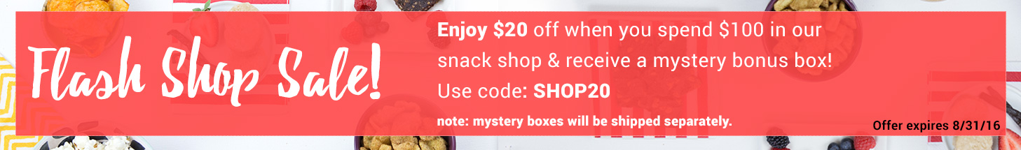 Enjoy $20 OFF when you spend $100 in our Snack Shop & receive a mystery bonus box! Use code: SHOP20. Note: mystery boxes will be shipped separately.