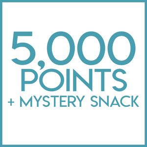 5,000 Rewards Points + Mystery Snack